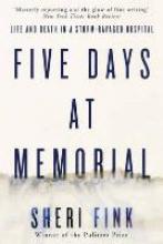 Fink, Sheri Five Days at Memorial