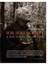 Kumar, Satish Soil, Soul, Society