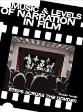 Heldt, Guido Music and Levels of Narration in Film - Steps Across the Border