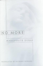 Duras, Marguerite,   Howard, Richard No More