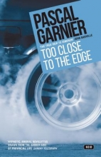 Garnier, Pascal Too Close to the Edge
