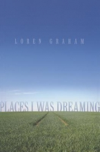 Graham, Loren Places I Was Dreaming