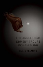 Fleming, Colin The Anglerfish Comedy Troupe
