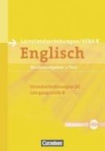 Vorbereitungsmaterialien für VERA - Englisch. 8. Schuljahr. Grundanforderungen A. Arbeitsheft mit Audios online und Beilage