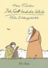 Traxler, Hans Ich, Gott und die Welt