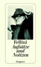 Fellini, Federico Aufstze und Notizen