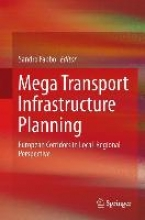 Mega Transport Infrastructure Planning