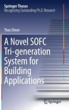Elmer, Theo A Novel SOFC Tri-generation System for Building Applications