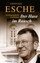 Esche, Eberhard Der Hase im Rausch