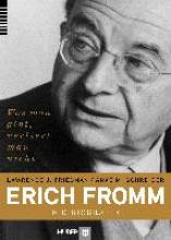 Friedman, Lawrence J. Erich Fromm - die Biografie