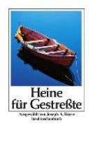 Heine, Heinrich Heine für Gestreßte