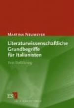 Neumeyer, Martina Literaturwissenschaftliche Grundbegriffe für Italianisten