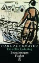 Zuckmayer, Carl Ein voller Erdentag