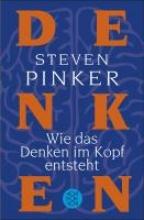 Pinker, Steven,   Vogel, Sebastian,   Wiese, Martina Wie das Denken im Kopf entsteht