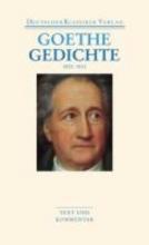 Goethe, Johann Wolfgang Gedichte 1800-1832