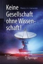 Thierry J.-L. Courvoisier,   Jutta Bretthauer Keine Gesellschaft ohne Wissenschaft!
