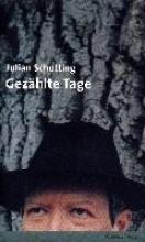 Schutting, Julian Gezählte Tage