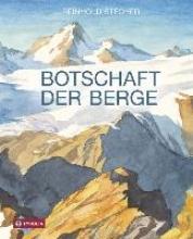 Stecher, Reinhold Botschaft der Berge