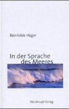 Hager, Reinhilde In der Sprache des Meeres