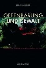 Hamacher, Bernd Offenbarung und Gewalt