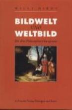 Hirdt, Willi Bildwelt und Weltbild