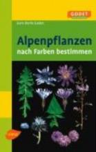 Godet, Jean-Denis Alpenpflanzen nach Farben bestimmen