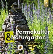 Gastl, Markus Permakultur und Naturgarten