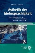 Helmich, Werner Ästhetik der Mehrsprachigkeit