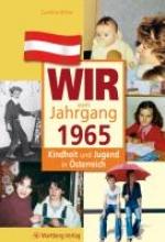 Klima, Caroline Kindheit und Jugend in Österreich: Wir vom Jahrgang 1965