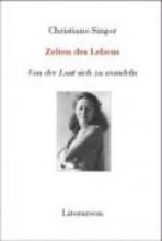 Singer, Christiane Zeiten des Lebens