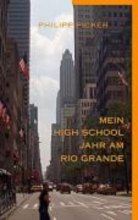 Picker, Philipp Mein High School Jahr Am Rio Grande