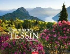 Gerth, Roland Traumhaftes Tessin- Kalender 2017