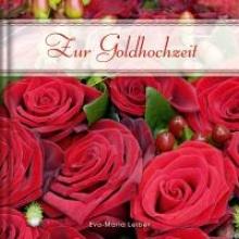 Leiber, Eva-Maria Zur Goldhochzeit