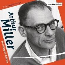 Miller, Arthur Die Hörspiel-Edition