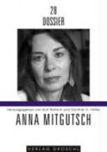 Dossier 28: Anna Mitgutsch