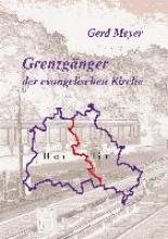 Meyer, Gerd Grenzgänger der evangelischen Kirche