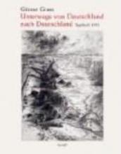 Grass, Günter Unterwegs von Deutschland nach Deutschland