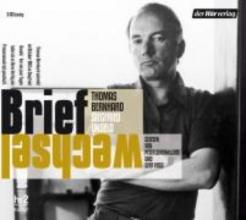 Bernhard, Thomas Der Briefwechsel. 3 CDs
