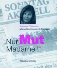 Offenbach, Susanne Nur Mut, Madame!