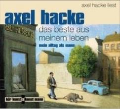 Hacke, Axel Das Beste aus meinem Leben. CD
