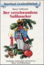 Nußbaumer, Maria J. Der verschwundene Nuknacker