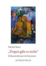 Mayer, Michael Tropen gibt es nicht