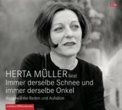 Müller, Herta Immer derselbe Schnee und immer derselbe Onkel