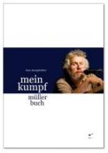 Kumpfmüller, Hans Mein Kumpf Müller Buch