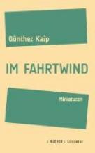 Kaip, Günther Im Fahrtwind