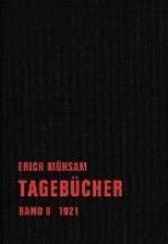 Mühsam, Erich Tagebücher. Band 09