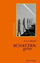 Schnabl, Arthur Schattengeher