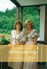Meistner, Ursula Immer unterwegs.