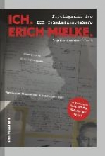 Dedio, Gunnar Ich. Erich Mielke