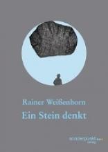 Weissenborn, Rainer Ein Stein denkt